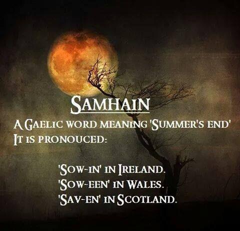 The season of Samhain is upon us! Celebration time :) Samhain-pronunciation