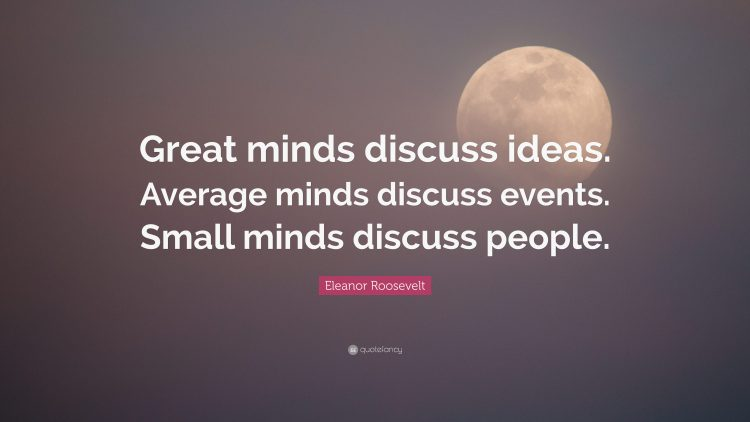 Questionably Kyouko's Words of Wisdom 6361156-Eleanor-Roosevelt-Quote-Great-minds-discuss-idea