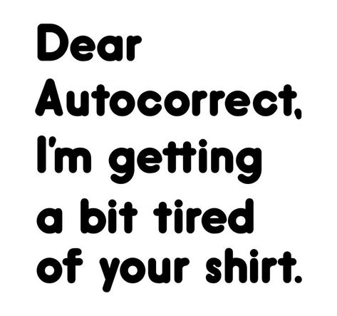 @umbertoslinn // You're not alone…. anti-autocorrect annonymous is here to help… a