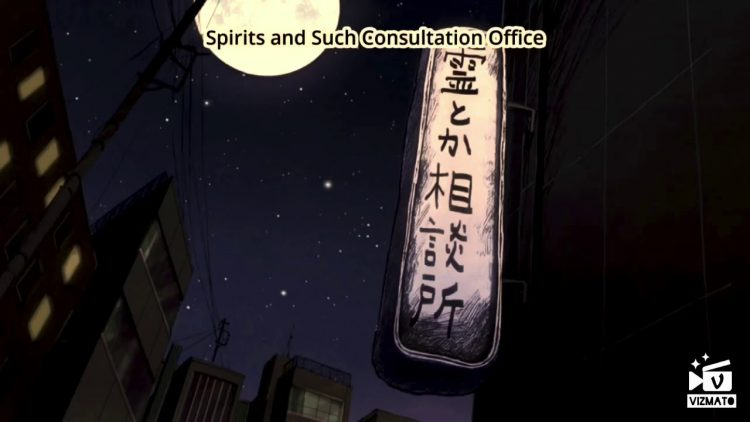 *Reigen Arataka's Spirits and Such Consultation Office. Offering a variety of psychic related