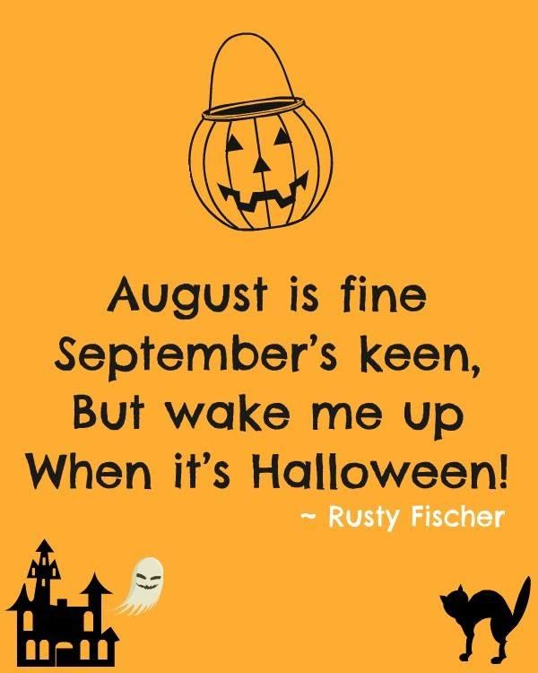 198217-August-Is-Fine-September-Is-Keen-But-Wake-Me-Up-When-It-s-Halloween