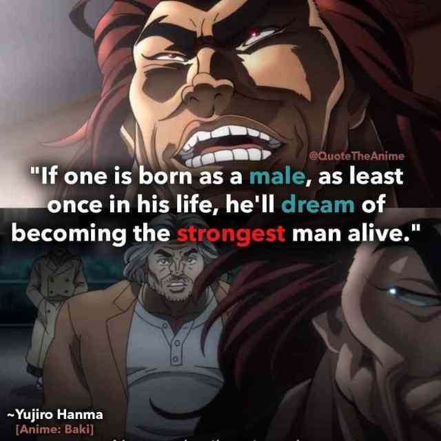 baki-quotes-hell-dream-of-becoming-the-strongest-man-alive-Yujiro-Hanma-quotes